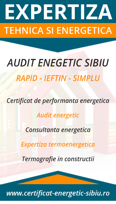 Audit Energetic Sibiu - Certificat Energetic Sibiu - Expertiza Tehnica si Energetica SRL